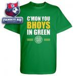Футболка Селтик / Celtic C'mon You Bhoys T-Shirt - Green - Mens